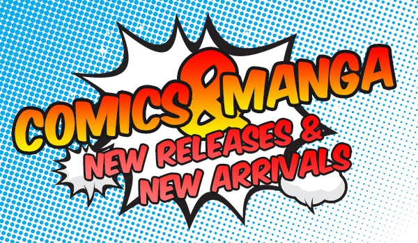 Comics and Manga New Releases/Arrivals